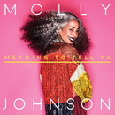 Meaning To Tell Ya/Molly Johnson