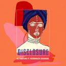 Ultimatum (feat. Fatoumata Diawara)/Disclosure