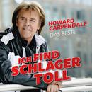 Ich find Schlager toll - Das Beste/Howard Carpendale
