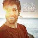 T'en va pas comme ça/Agustín Galiana