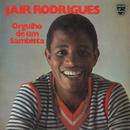 Orgulho De Um Sambista/Jair Rodrigues