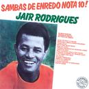 Sambas De Enrêdo Nota 10!/Jair Rodrigues