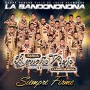 Siempre Firme/Banda Rancho Viejo De Julio Aramburo La Bandononona