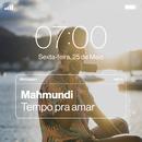 Tempo Pra Amar/Mahmundi