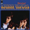 Rewind/Johnny Rivers