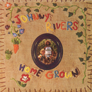 Home Grown/Johnny Rivers