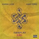 Fairplay (Remix) (feat. A$AP Ferg)/Kiana Ledé