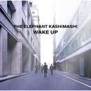 Wake Up/エレファントカシマシ