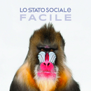 Facile (Regaz Version)/Lo Stato Sociale