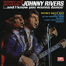 ...And I Know You Wanna Dance (Live)/Johnny Rivers