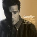 Part Of Me, Part Of You (2018 Remix)/Glenn Frey