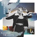 Flashing The Lights/Lilly Ahlberg