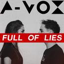 Full Of Lies/A-Vox