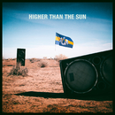 Higher Than The Sun (Remixes)/Dada Life
