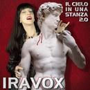 Il  Cielo In Una Stanza 2.0/Iravox