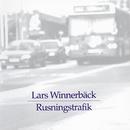 Rusningstrafik/Lars Winnerbäck