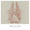 Safe House/Danny Mulhern