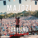 Darling (Live)/Majozi