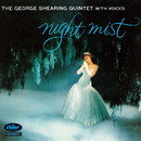 Night Mist (The George Shearing Quintet With Voices)/George Shearing