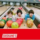 SHISHAMO 5/SHISHAMO