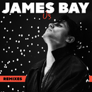 Us (Remixes)/James Bay