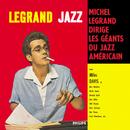 Legrand Jazz/Michel Legrand