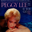 If You Go/Peggy Lee