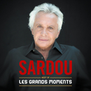 Les grands moments - Best Of/Michel Sardou
