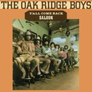 Y'all Come Back Saloon/The Oak Ridge Boys