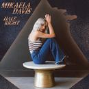 Half Right/Mikaela Davis