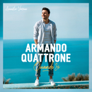Quando Si (Acoustic Version)/Armando Quattrone