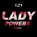 Lady Powers (SLUMBERJACK Remix)/Vera Blue