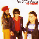 Top Of The Parade/THE GROOVERS