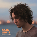 Be Alright/Dean Lewis