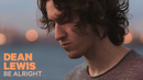 Be Alright (Audio)/Dean Lewis