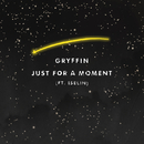 Just For A Moment (feat. Iselin)/Gryffin