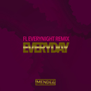 Everyday (FL Everynight Remix)/Mendez
