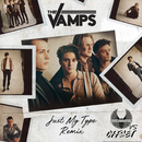 Just My Type (Danny Dove & Offset Remix)/The Vamps