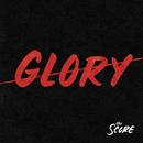 Glory/The Score
