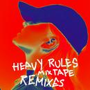Heavy Rules Mixtape (Remixes)/ALMA