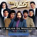 Lo Mejor De Nosotros 1972-1986/Los Bukis