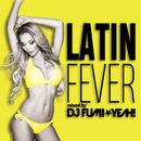 ラテン・フィーバー mixed by DJ FUMI★YEAH!/DJ FUMI★YEAH!