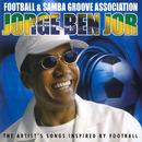 Football & Samba Groove Association/Jorge Ben Jor