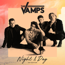 Night & Day (Day Edition)/The Vamps