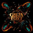 When The Curtain Falls/Greta Van Fleet