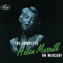 The Complete Helen Merrill On Mercury/ヘレン・メリル