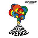 Jag saknar Sverige (feat. Lisa Nilsson, Allyawan, GET UP Soul Choir)/Adrian Modiggård