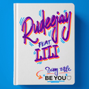 BE YOU (feat. Lili)/Rudeejay
