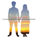 Love Is Bigger Than Anything In Its Way (HP. Hoeger Rusty Egan Remixes)/U2