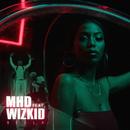 Bella (feat. Wizkid)/MHD